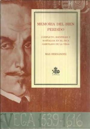 MEMORIA DEL BIEN PERDIDO. Conflicto, identidad y: Hernández, Max