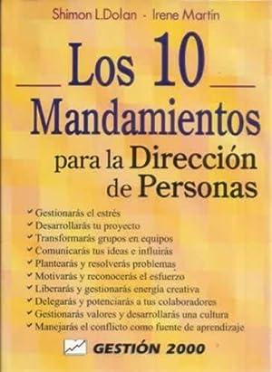 LOS 10 MANDAMIENTOS PARA LA DIRECCIÓN DE: L. DOLAN, Shimon