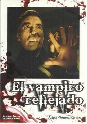 El vampiro reflejado: Gómez Rivero, Ángel