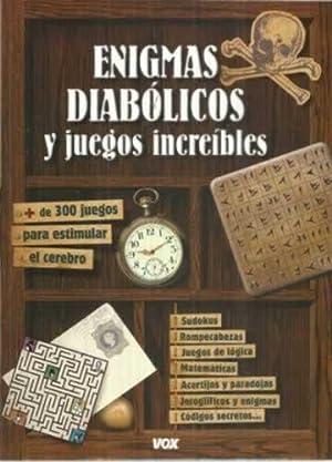 Enigmas diabólicos y juegos increibles: VV. AA