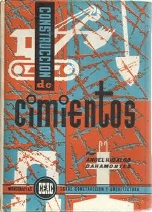 CONSTRUCCIÓN DE CIMIENTOS: Hidalgo Bahamontes, Ángel