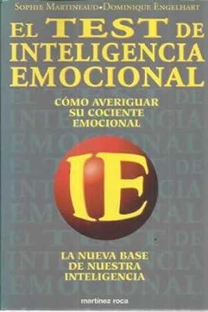 El test de inteligencia emocional. Cómo averiguar: Martineuaud, Sophie/ Engelhart,