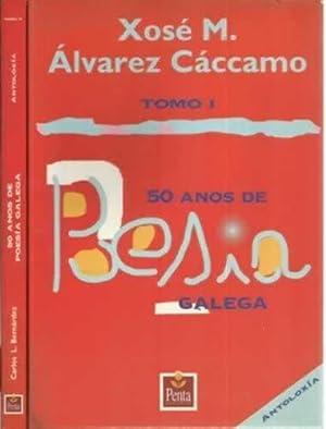 50 Anos de poesia galega. 2 tomos: Álvarez Cáccamo, Xosé