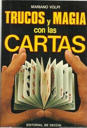TRUCOS Y MAGIA CON LAS CARTAS: VOLPI, Mariano