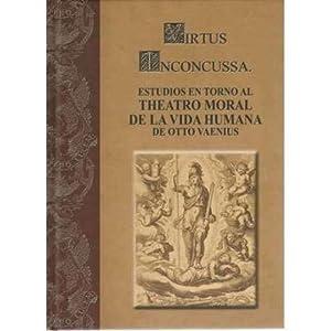 Virtus Inconcussa. Estudios en torno al theatro: Vaenius, Otto