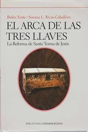El arca de las tres llaves. La: Yuste, Belén/ Rivas