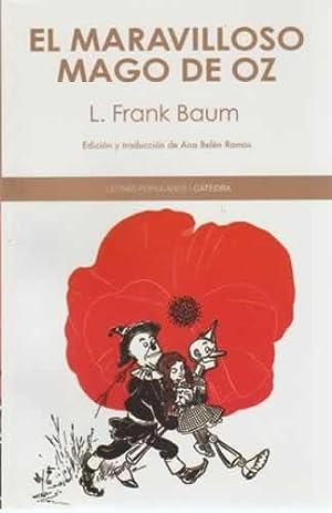 El maravilloso Mago de Oz: Frank Baum, L