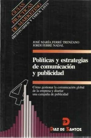 Políticas y estrategias de comunicación y publicidad: Ferré Trenzano, José