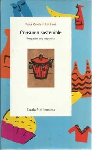 Consumo sostenible. Preguntas con respuesta: Comín, Pilar/ Font,