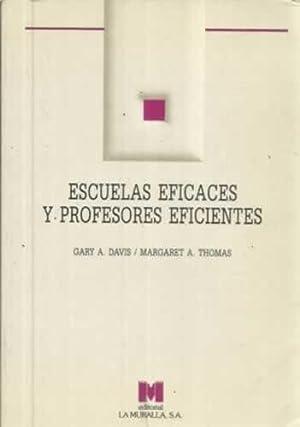 Escuelas eficaces y profesores eficientes: Davis, Gary/ Thomas,