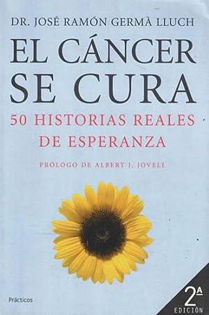 El cáncer se cura. 50 Historias reales: Germà Lluch, José