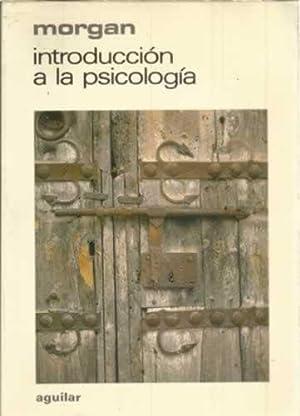 INTRODUCCIÓN A LA PSICOLOGÍA: MORGAN, Clifford T.
