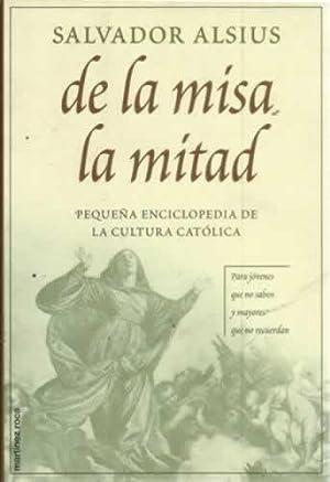 DE LA MISA LA MITAD. Pequeña enciclopedia: ALSIUS, Salvador