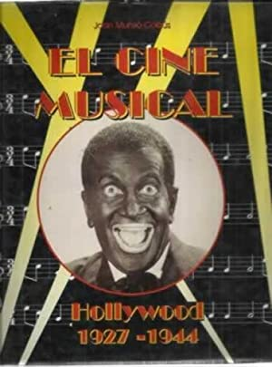 EL CINE MUSICAL. Vol. I.- HOLLYWOOD 1927-1944: MUNSÓ CABÚS, Joan