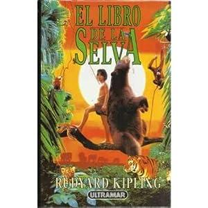 EL LIBRO DE LA SELVA: KIPLING, Rudiard