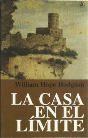 LA CASA EN EL LÍMITE: Hope Hodgson, William