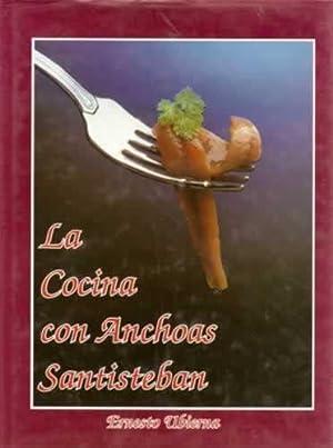 LA COCINA CON ANCHOAS SANTISTEBAN: UBIERNA, Ernesto