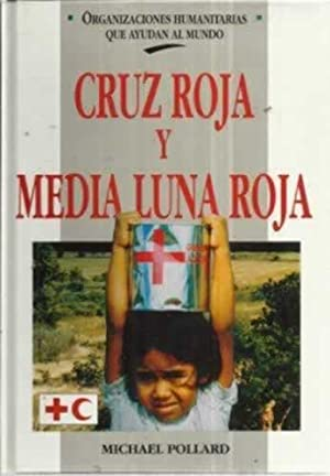 la cruz y la media luna the cross and crescent moon atalaya spanish edition