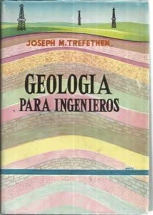 GEOLOGÍA PARA INGENIEROS: TREFETHEN, Joseph M