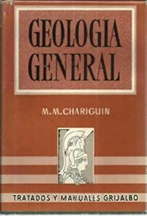 GEOLOGÍA GENERAL: CHARIGUIN, M. M