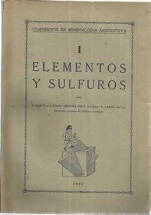 ELEMENTOS Y SULFUROS. Cuadernos de Mineralogía descriptiva: Martínez Strong, Pablo