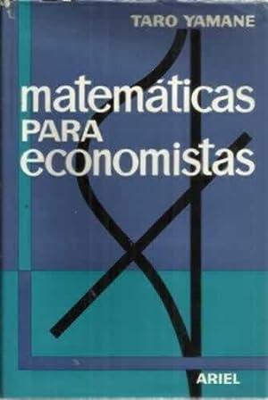 MATEMÁTICAS PARA ECONOMISTAS: YAMANE, Taro