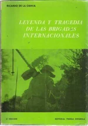 LEYENDA Y TRAGEDIA DE LAS BRIGADAS INTERNACIONALES: DE LA CIERVA
