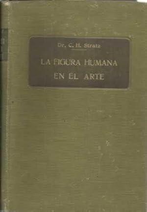 LA FIGURA HUMANA EN EL ARTE: STRATZ, C. H