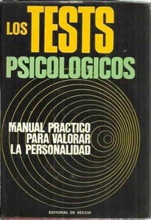 LOS TESTS PSICOLÓGICOS. Manual practico para valorar: VIGNOLA, Juan
