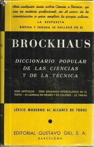 DICCIONARIO TÉCNICO BROCKHAUS. Léxico moderno de las ciencias puras y aplicadas y de la técnica ...