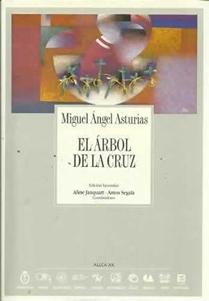 El árbol de la cruz: Asturias, Miguel Ángel