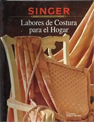 LABORES DE COSTURA PARA EL HOGAR: SINGER