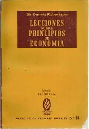 LECCIONES SOBRE PRINCIPIOS DE ECONOMÍA: ROBERTSON, Sir Dennis