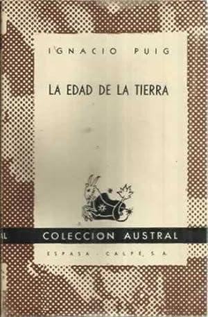 LA EDAD DE LA TIERRA: PUIG, Ignacio