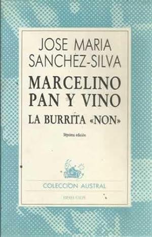 MARCELINO PAN Y VINO. / LA BURRITA NON: SÁNCHEZ SILVA, José María