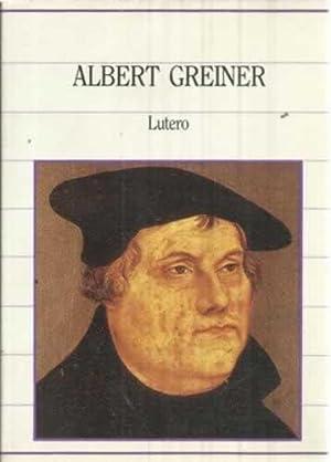 LUTERO: GREINER, Albert