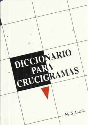 DICCIONARIO PARA CRUCIGRAMAS: LUCÍA, M. S