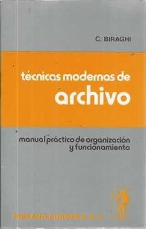 TÉCNICAS MODERNAS DE ARCHIVO. Manual práctico de: BIRAGHI, C