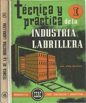 TÉCNICA Y PRÁCTICA DE LA INDUSTRIA LADRILLERA: ROBUSTE, Eloy