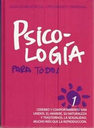 PSICOLOGÍA PARA TODOS, 1. Cerebro y comportamiento van unidos. El hambre, su naturaleza y ...
