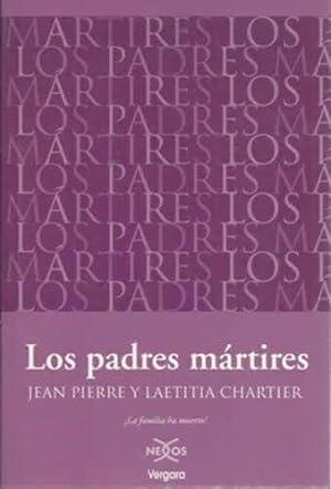 PADRES MARTIRES  LOS *