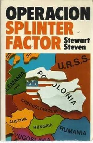 OPERACIÓN SPLINTER FACTOR: STEVEN, Stewart