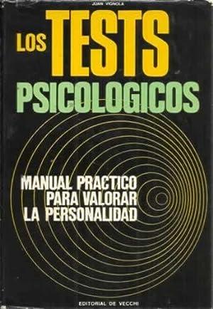 Los test psicologicos. Manual practico para valorar: Vignola, Juan