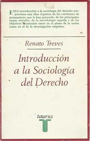 INTRODUCCIÓN A LA SOCIOLOGÍA DEL DERECHO: TREVES, Renato