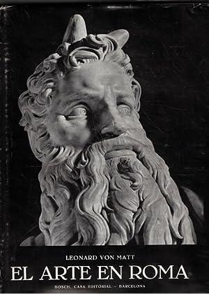 EL ARTE EN ROMA / EL PAPADO / EL VATICANO / EL AÑO SANTO. II tomos: VON MATT,...