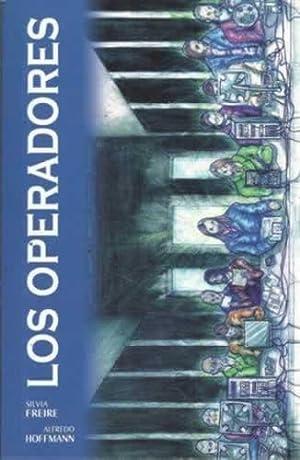 LOS OPERADORES: FREIRE, Silvia /