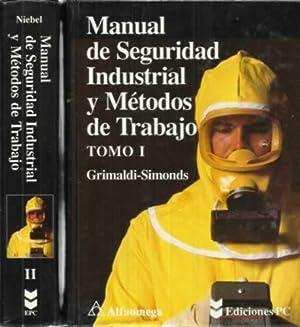 MANUAL DE SEGURIDAD INDUSTRIAL Y MÉTODOS DE: V. GRIMALDI, John