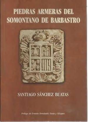 PIEDRAS ARMERAS DEL SOMONTANO DE BARBASTRO: SÁNCHEZ BAUTAS, Santiago