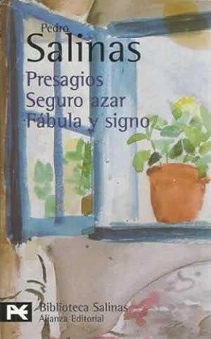 PRESAGIOS. SEGURO AZAR. FÁBULA Y SIGNO: Salinas, Pedro