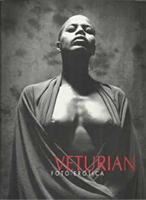 VETURIAN. Foto-erótica, 3: VETURIAN ARANA, Miguel